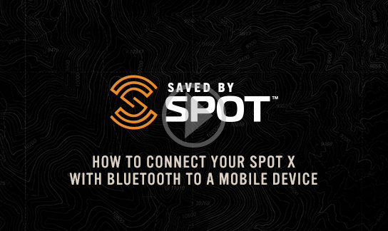 How to Connect your SPOT X to your Mobile Device